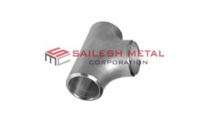 Sailesh Metal Corporation Hastelloy C22 Buttweld Tee Fittings
